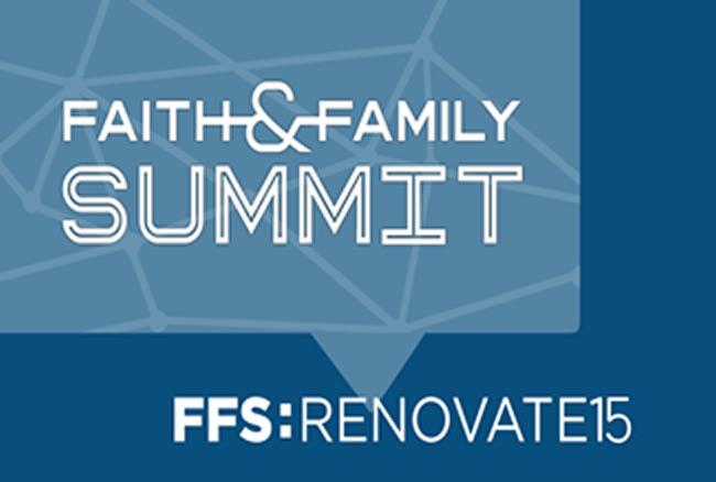 Faith & Family Summit 2015