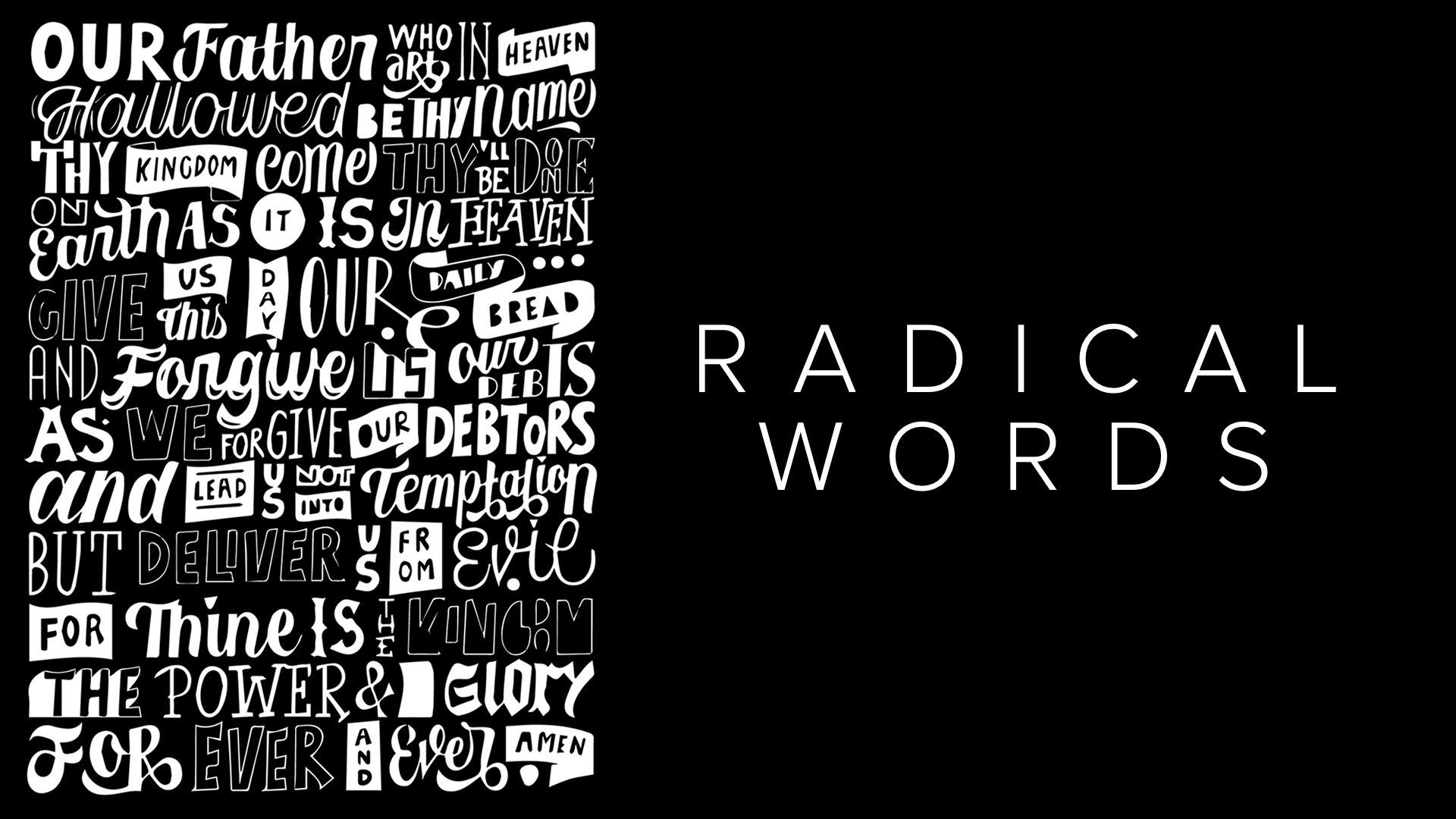 Radical Words – Week 7 – Russell Frantz